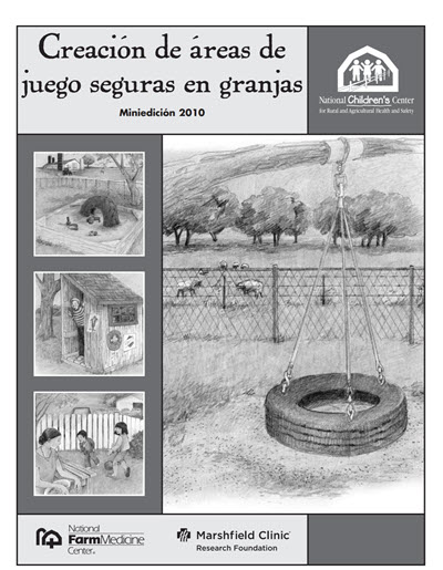 Click here to open the Creating Safe Play Areas on Farms Mini Edition PDF in Spanish.