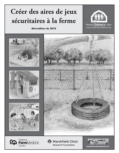 Click here to open the Creating Safe Play Areas on Farms Mini Edition PDF in French.